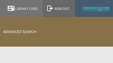 Image of upper right corner of Library OneSearch screen, showing the Library Card and Sign Out buttons to the left of the patron's name
